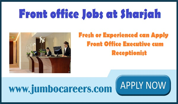 Front office jobs in UAE, Sharjah Receptionist jobs with salary up to 2000,