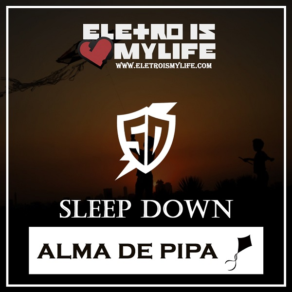 Tribo da Periferia - Alma De Pipa (Sleep Down Remix)