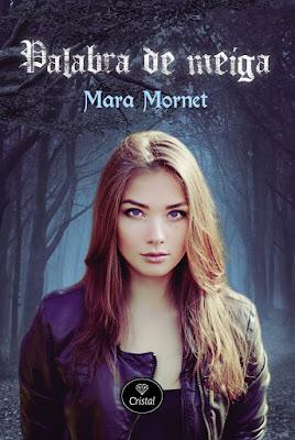 LIBRO - Palabra de Meiga : Mara Mornet  (Cristal - 13 Junio 2016)  NOVELA ROMANTICA  Edición papel & digital ebook kindle  Comprar en Amazon España