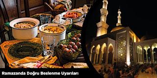 Ramazanda Doğru Beslenme Uyarıları