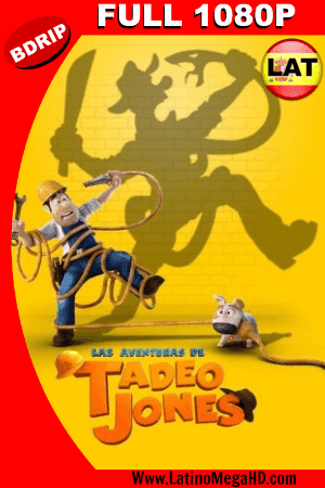 Las Aventuras De Tadeo Jones (2012) Latino HD BDRIP 1080P ()
