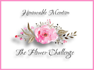 I received an Honorable Mention at The Flower Challenge