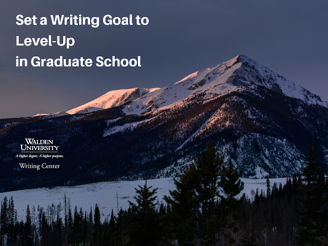 Set a Writing Goal to Level-Up in Graduate School