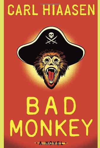 Bad Monkey by Carl Hiaasen - boook cover