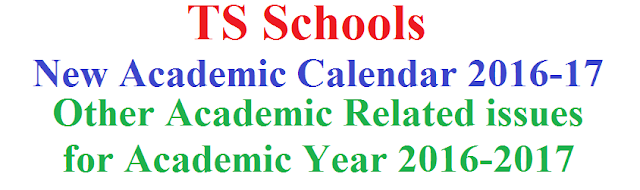 TS Schools,Academic Related issues,Academic Year 2016-2017