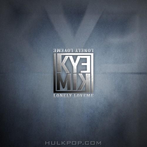KYEKIM – Lonely, Love Me – Single