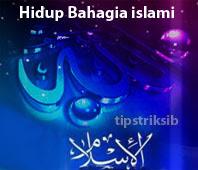 tips-agar-hidup-bahagia-dunia-akhirat-dan-tenang-menurut-tuntunan-islami