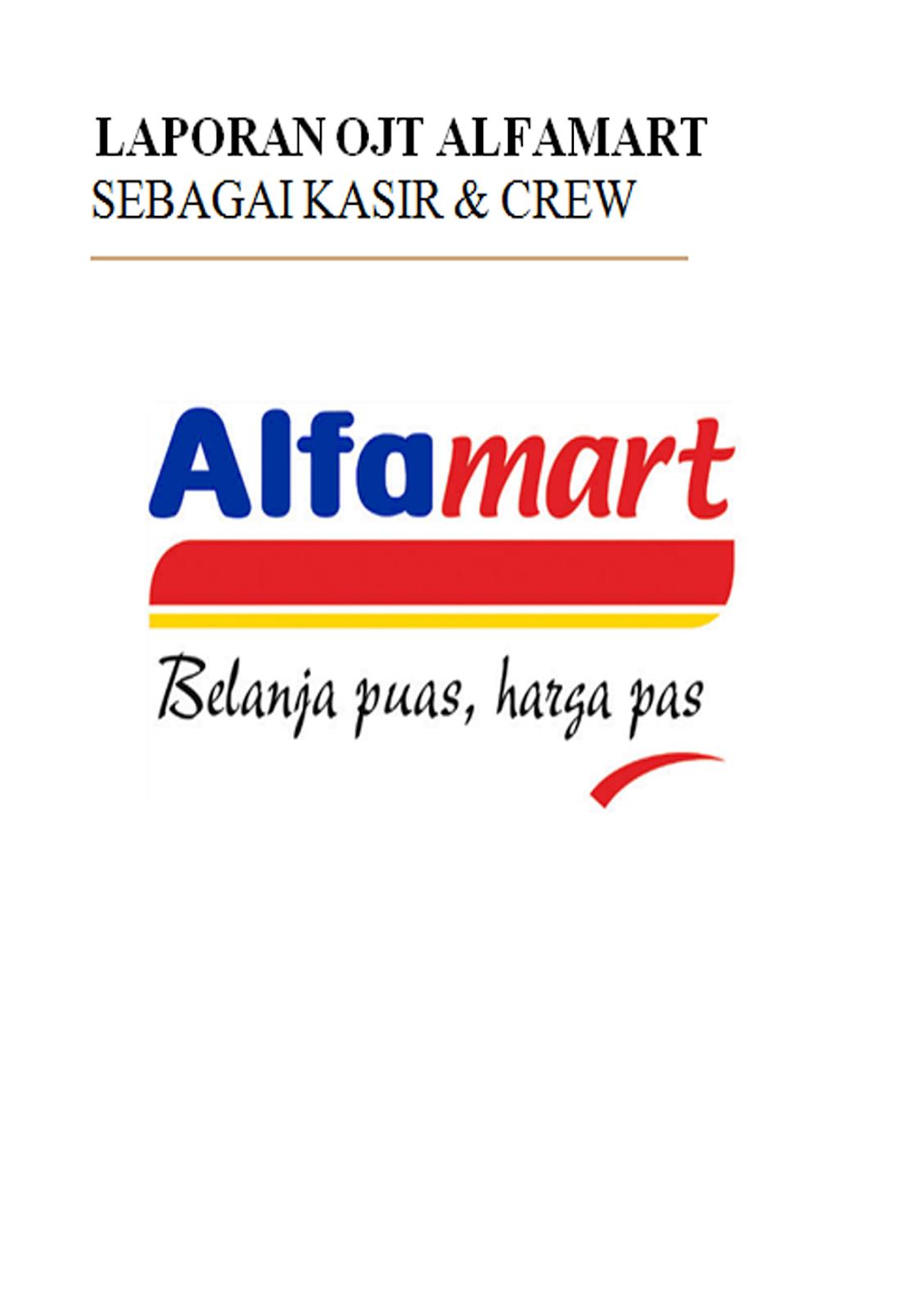 Download Laporan Ojt Alfamart Doc Free Semua Ada Disini