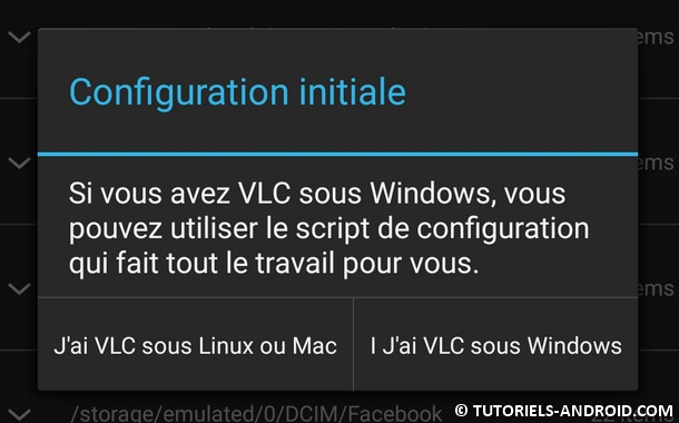 Configuration initiale VLC Direct Android