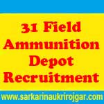31 Field Ammunition Depot Recruitment