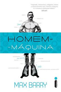Resenha: Homem-Maquina, de Max Barry 17