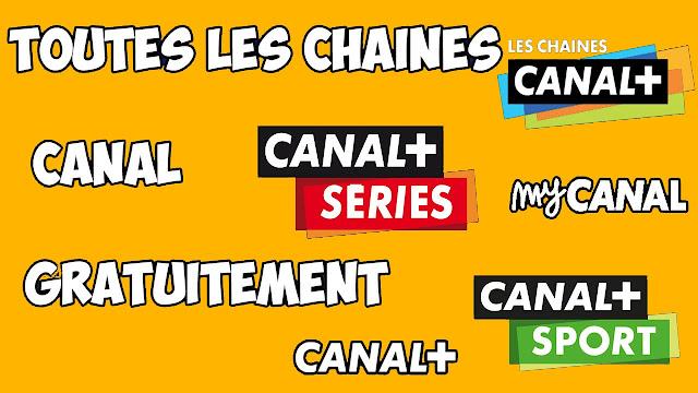 [TUTO] COMMENT AVOIR LES CHAINES CANAL+ GRATUITEMENT 2018