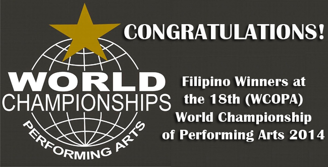 Filipino Winners at the 18th (WCOPA) World Championship of Performing Arts 2014