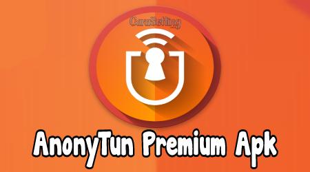AnonyTun Pro Premium v9.0 Mod Apk Terbaru Desember 2019 ...