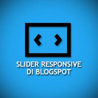 Slider Responsive dan Ringan di Blogspot