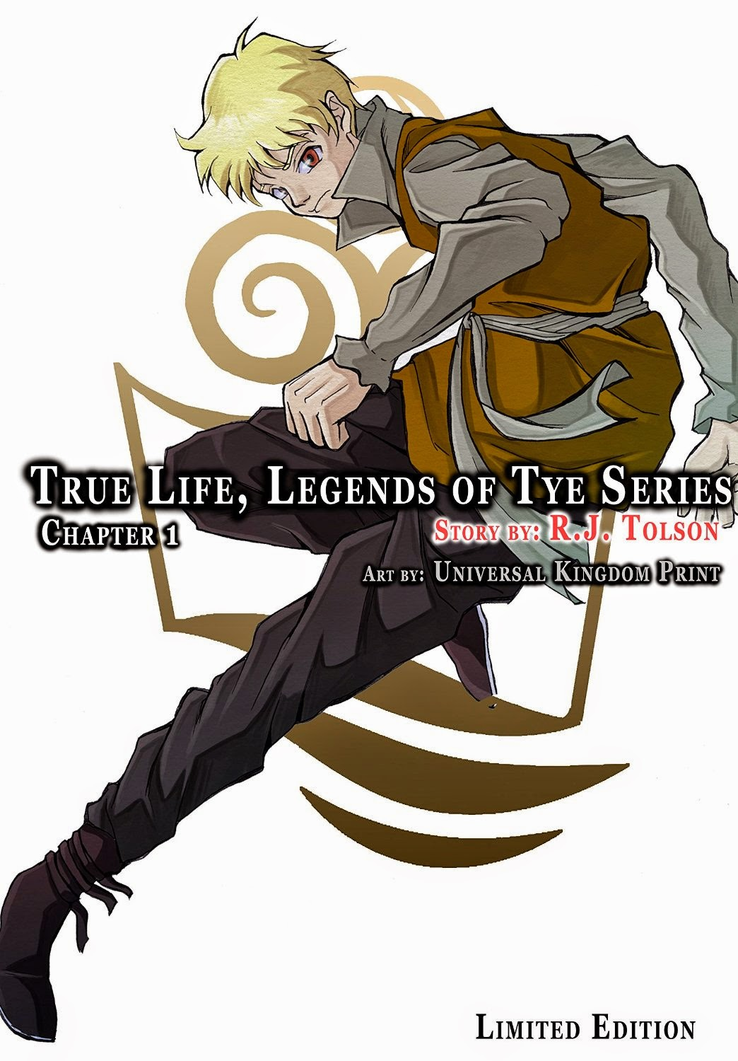 Tome Tender: R.J. Tolson's True Life (Legends Of Tye