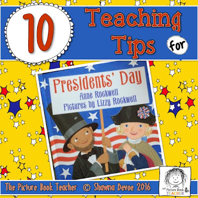 Presidents' Day by Anne Rockwell teaching tips from The Picture Book Teacher.