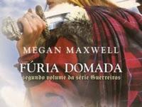 Resenha Fúria Domada - Guerreiras # 2 - Megan Maxwell