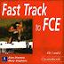 Fast Track to FCE Longman