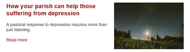 http://www.uscatholic.org/articles/201804/how-your-parish-can-help-those-suffering-depression-31354?utm_source=April+9%2C+2018&utm_campaign=April+9%2C+2018&utm_medium=email