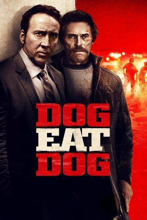 Poster Dog Eat Dog 2016