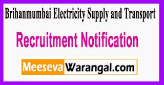 BEST Brihanmumbai Electricity Supply and Transport Recruitment Notification 2017 Last Date 30-06-2017