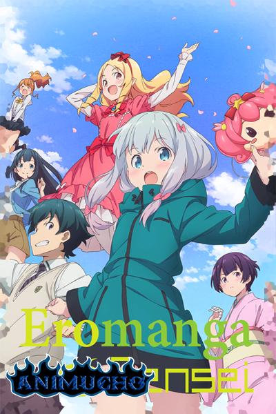 Eromanga-sensei,12/12 mp4 [ligero 70mb] y HD-L por mediafire y mega