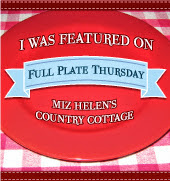 Full Plate Thursday Featured Badge at Miz Helen's Country Cottage