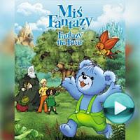 """Miś Fantazy - naciśnij play, aby otworzyć stronę z odcinkami bajki """"Miś Fantazy"""" (odcinki online za darmo)"""