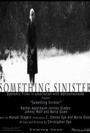 Watch Something Sinister Online Free 2017 Putlocker