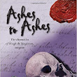 Ashes to Ashes { A Review}