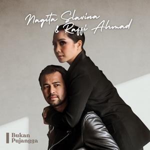 Raffi Ahmad & Nagita Slavina - Bukan Pujangga