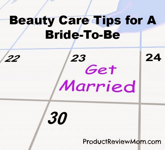 Beauty Care Tips for A Bride-To-Be via ProductReviewMom.com #BeautyCareTips