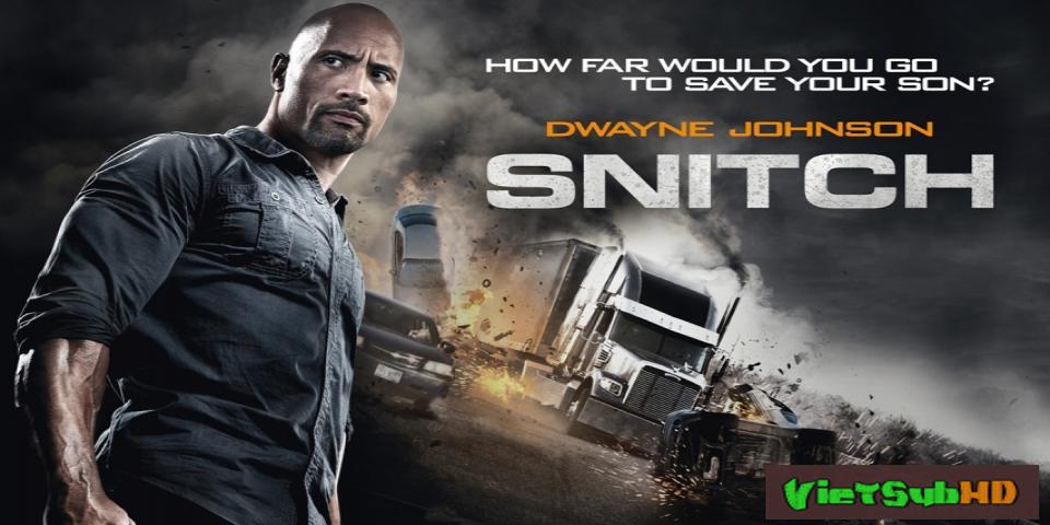 Phim Kẻ Chỉ Điểm VietSub HD | Snitch 2013