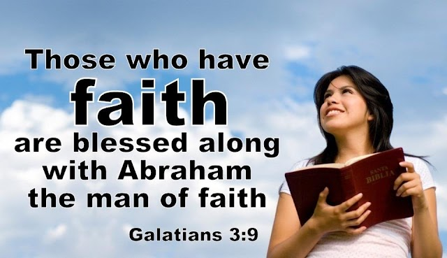 Faith are Blessed - Galatians 3:9