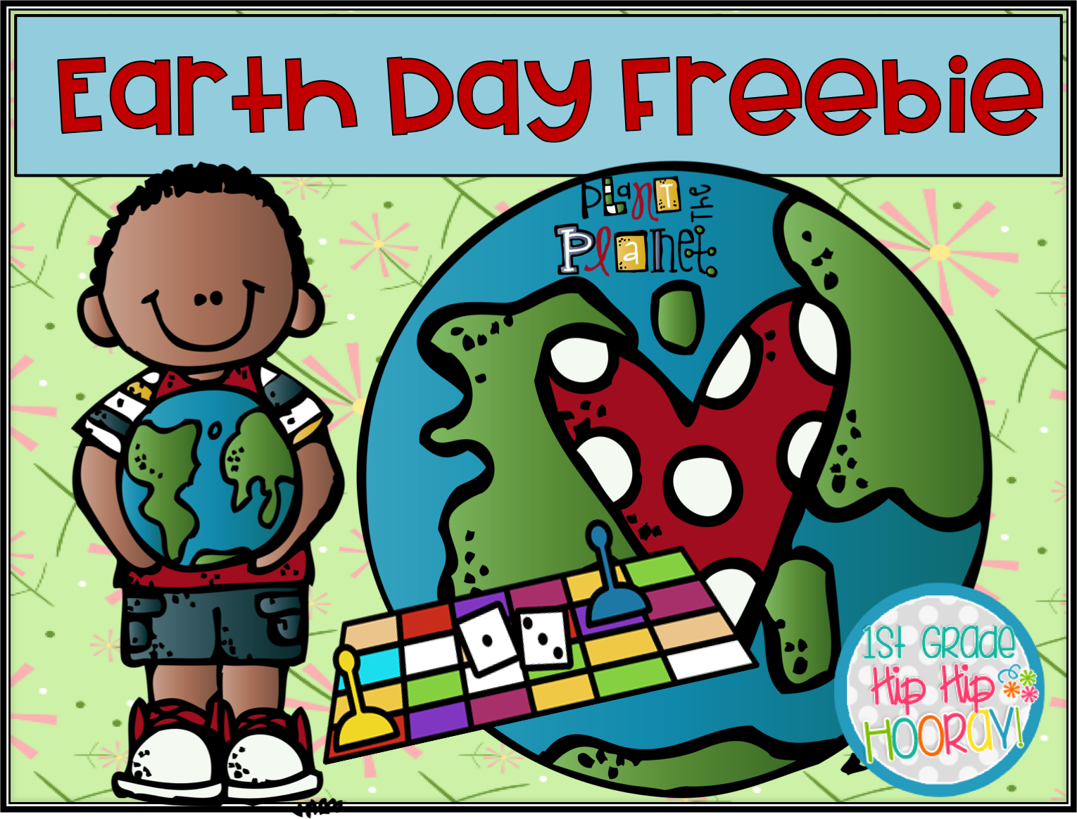 1st Grade Hip Hip Hooray Two Earth Day Freebies