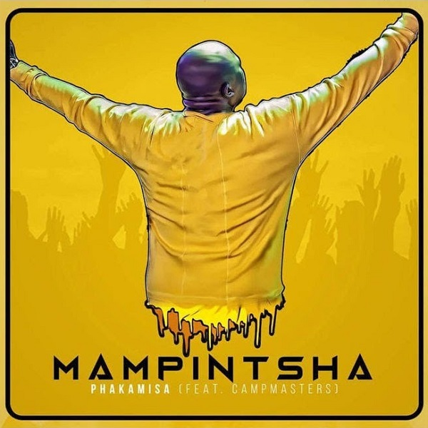 Mampintsha Feat. CampMasters