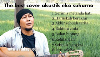 Download Album Nonstop Eko Sukarno Mp3 Dangdut Akustik Paling Hits 2018,Dangdut, Dangdut Akustik, Lagu Nonstop, Eko Sukarno,