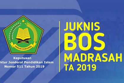 Juknis Bantuan Operasional Sekolah (BOS) Madrasah Tahun Anggaran 2019