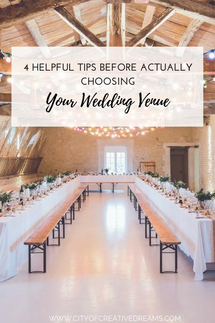 4 Helpful Tips Before Actually Choosing Your Wedding Venue   City of Creative Dreams