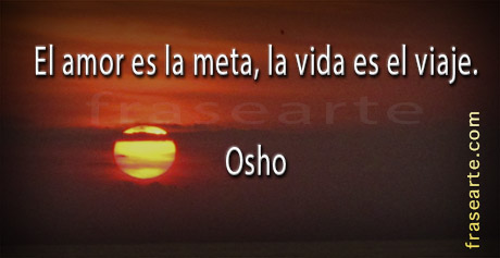 citas de Osho para la vida