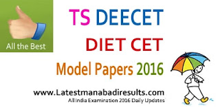 TS DIETCET Model Papers 2016 Telangana DIET CET Question Papers, TS DIETCET 2016