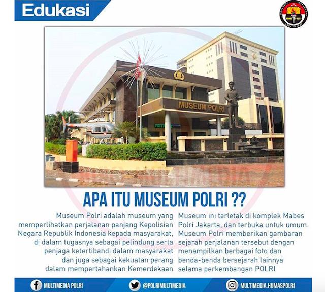 Yuk Mengenal Lebih Jauh Apa Itu Museum Polri..