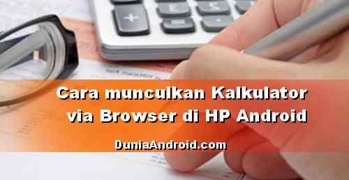 Cara Buka Kalkulator di Browser Android tanpa aplikasi Tambahan