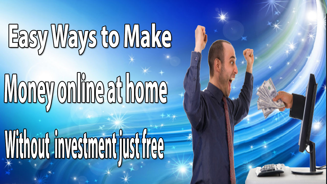how to make quick easy money online