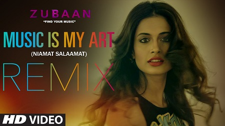 MUSIC IS MY ART REMIX Video Song 2016 ZUBAAN Vicky Kaushal and Sarah Jane Dias