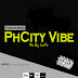 [Music] Tochido  -  PhCity Vibe (@i_am_Tochido)