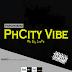 [Music] Tochido  -  PhCity Vibe (@i_am_Tochido)