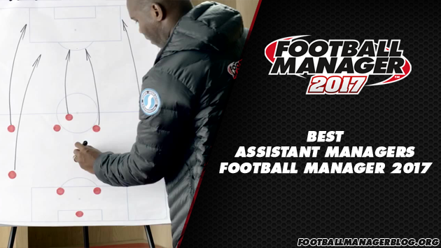 Football Manager 2017 Assistant Manager