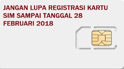 Begini  Bentuk Pemblokiran Jika Kartu SIM Tidak Juga Di Registrasi Sampai Tanggal 28 Februari 2018